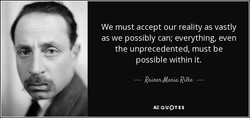 We must accept our reality as vastly 