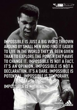 I OSSIBLE IS JUST A BIGW DTÄk0WN 