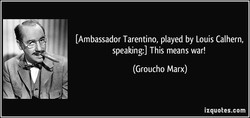 [Ambassador Tarentino, played by Louis Calhern, 