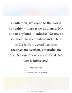 Gentlemen, welcome to the world 