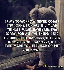 IF MY TOMORROW NEVER COMES 