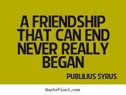 A FRIENDSHIP 