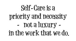 Self- Care is a 