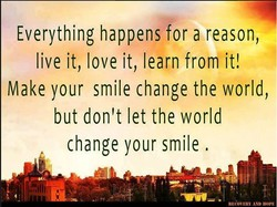 Everything happens for a reason, 
