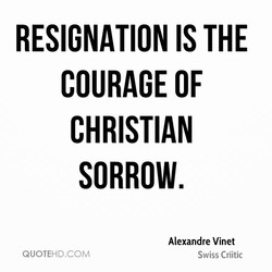 RESIGNATION IS THE 