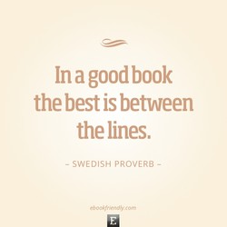 In a good book 