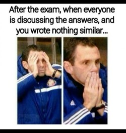 After the exam, when everyone 