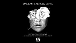 DANISM FT ARNOLD JARVIS 