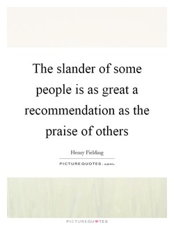 The slander of some 
