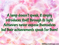 A lamp doesn't speak, it simply 