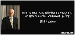 When John Kerry and Zell Miller and George Bush 