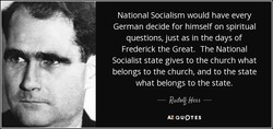 National Socialism would have every 