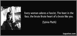 Every woman adores a Fascist, The boot in the 