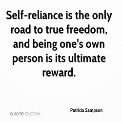 Self-reliance is the only 