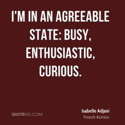 I'M IN AN AGREEABLE 