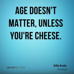 AGE DOESN'T 