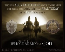 THOUGH YOUR BATTLEFIELD MAY BE DIFFERENT 