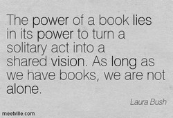 The power of a book lies 