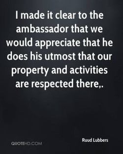 I made it clear to the 