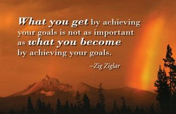 What you get by achieving 