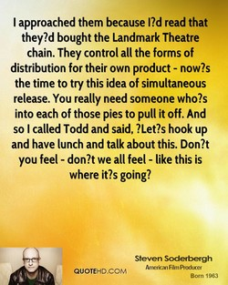 I approached them because read that 