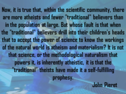 Now, it is true that, within the scientific community, there 