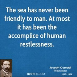 The sea has never been 