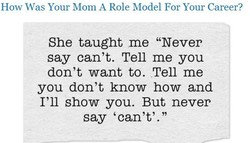 How Was Your Mom A Role Model For Your Career? 