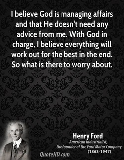 I believe God is managing affairs 