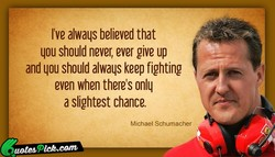 I've alwaqs believed that 