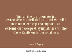 Tllls alrllne Is gratenll ror Ills 