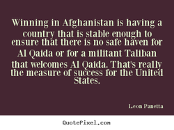 Winning in Afghanistan is having a 