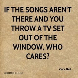 IF THE SONGS AREN'T 