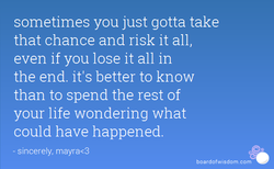 sometimes you just gotta take 