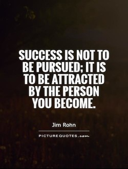 SUCCESS IS NOT TO 