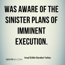 WAS AWARE OF THE 