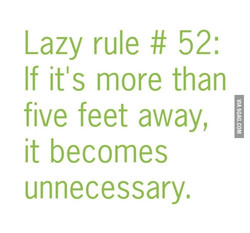 Lazy rule # 52: 