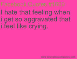 I hate that feeling when 