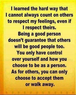 I learned the hard way that 