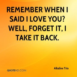 REMEMBER WHEN I 