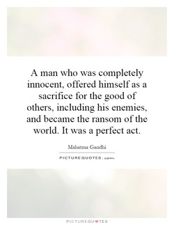 A man who was completely 