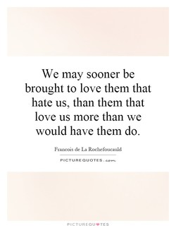 We may sooner be 