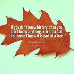 If you don't know history, then vou 