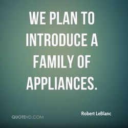 WE PLAN TO 