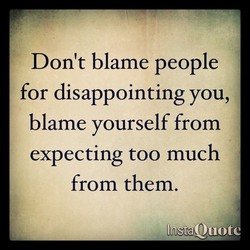 Don't blame people 