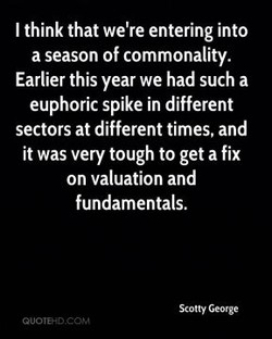 I think that we're entering into 