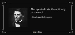 The eyes indicate the antiquity 