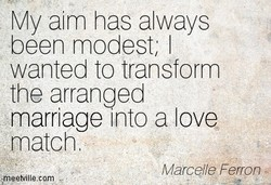 My aim has always 