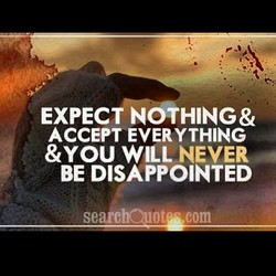 EXPECT NOTHING& 