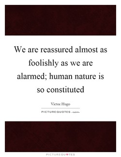 We are reassured almost as 
